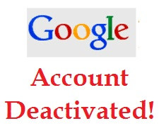 deactivated google account