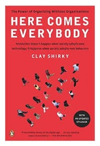 here comes everybody, clay shirky